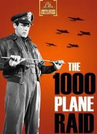 Атака 0000 самолетов / The Thousand Plane Raid